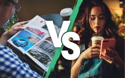Advantages of Print Advertising versus Digital Advertising